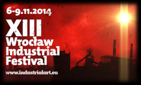 Wrocław Industrial Festival 2014